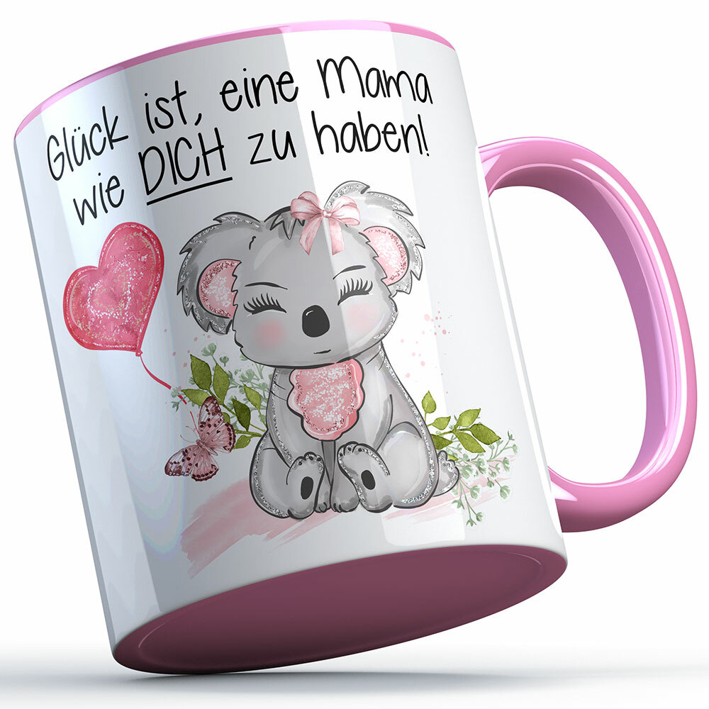 """""""Glück ist, eine Mama wie dich zu haben!"""" Tasse (4 Varianten) 92144"""