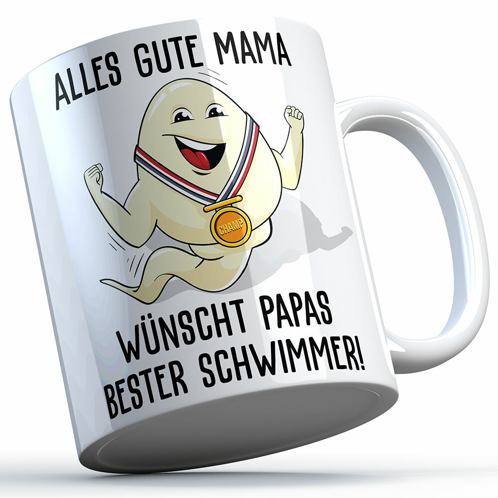 """Alles Gute Mama wünscht Papas bester Schwimmer"" Spermium Tasse (Verschiedene Varianten)"