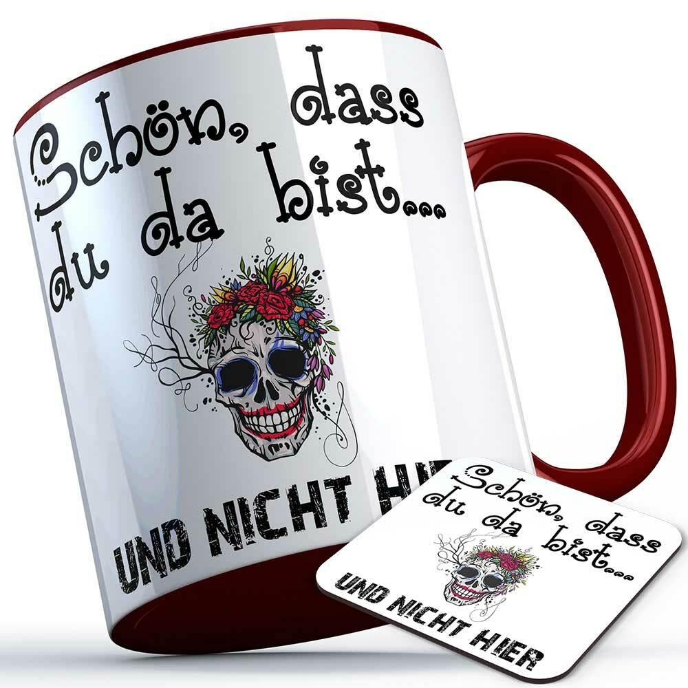 """""""Schön, dass du da bist und nicht hier"""" Tasse inkl. passendem Untersetzer lustige Sprüchetasse (5 Varianten)"""
