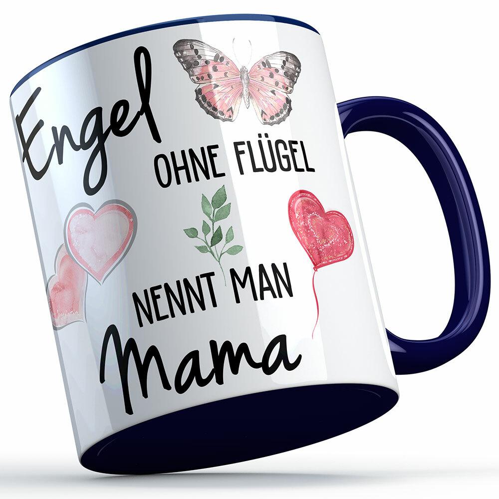 """""""Engel ohne Flügel nennt man Mama"""" Tasse lustige Sprüchetasse (5 Varianten)"""