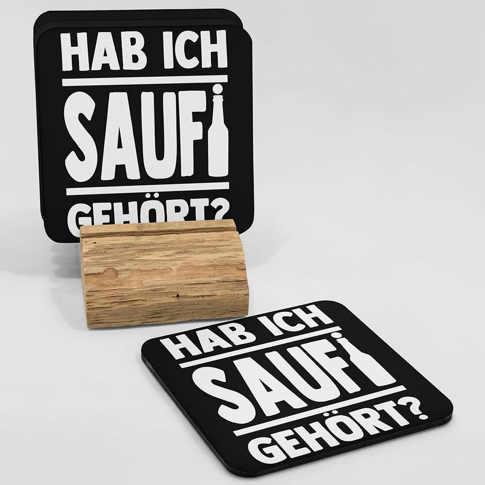 """""""Hab ich Saufi gehört?"""" Bieruntersetzer aus Hartfaser (Weiß)"""
