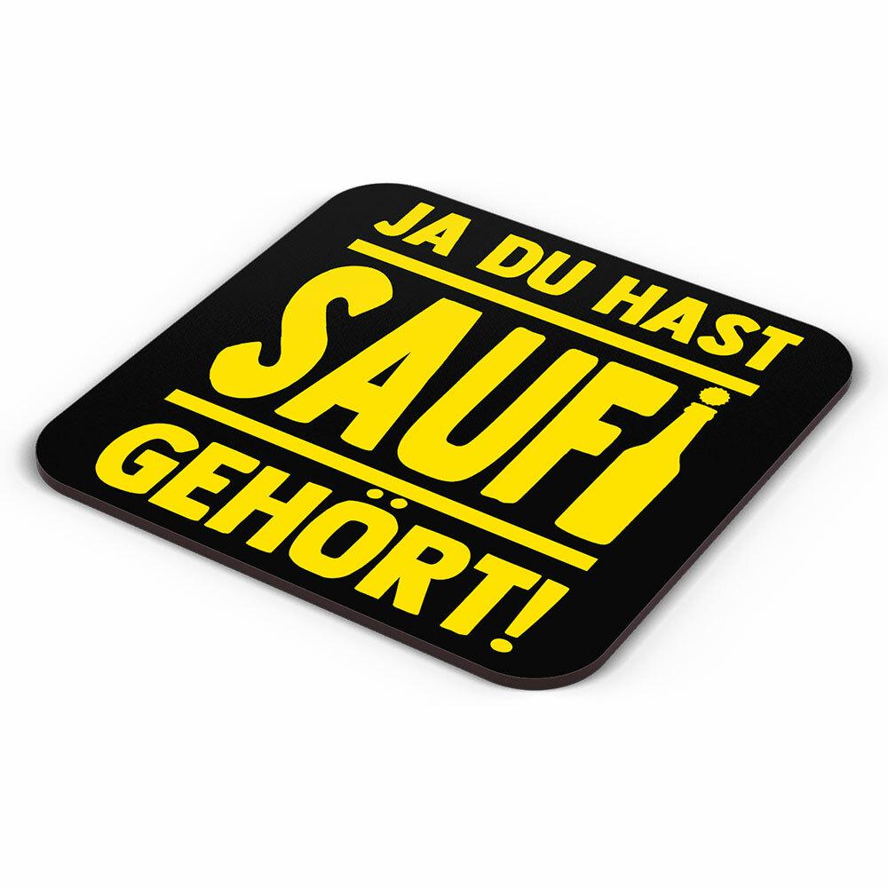 """""""Ja du hast Saufi gehört!"""" Bieruntersetzer aus Hartfaser (Gelb) 92244"""