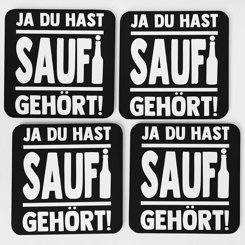 """""""Ja du hast Saufi gehört!"""" Bieruntersetzer aus Hartfaser (Weiß)"""