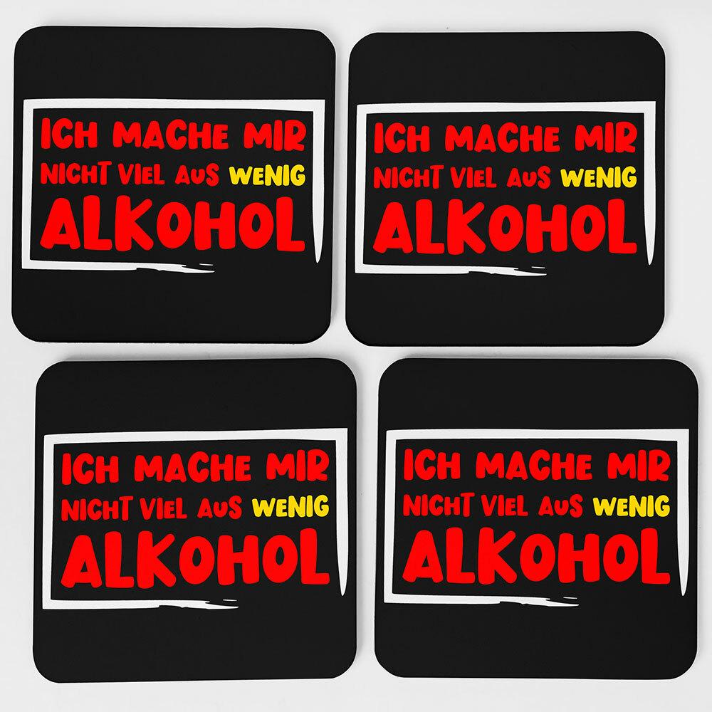 """""""Ich mache nicht viel aus wenig Alkohol"""" Bieruntersetzer aus Hartfaser"""