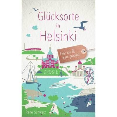 Glücksorte in Helsinki (Buch von René Schwarz)