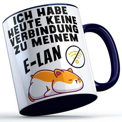 Ich habe heute keine Verbindung zu meinem E-LAN Tasse lustige Sprüchetasse mit Hamster (5 Varianten)