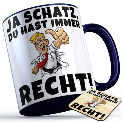 Ja Schatz du hast immer Recht Tasse inkl. passendem Untersetzer lustige Sprüchetasse (5 Varianten)