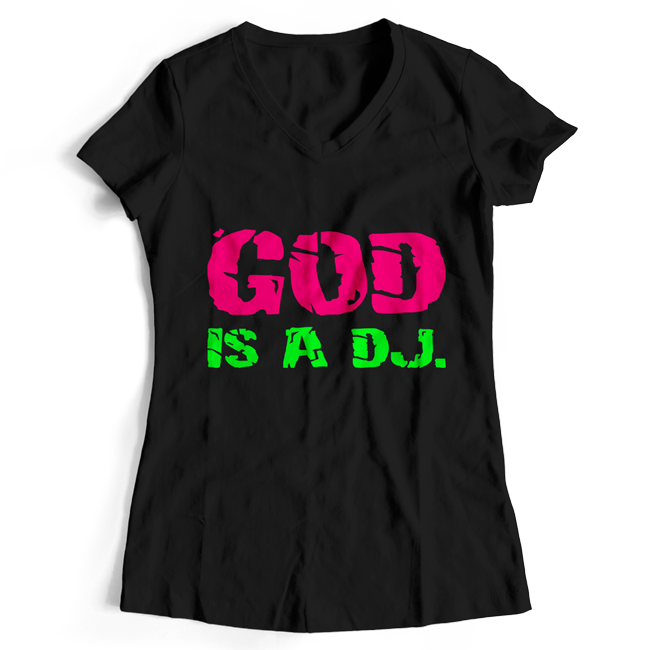 God is a DJ T-Shirt (Women)