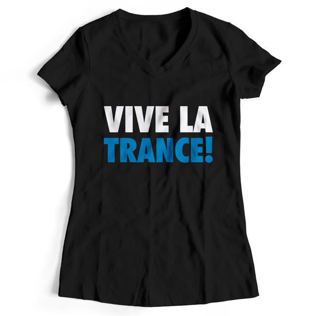 Vive La Trance! (T-Shirt Women)