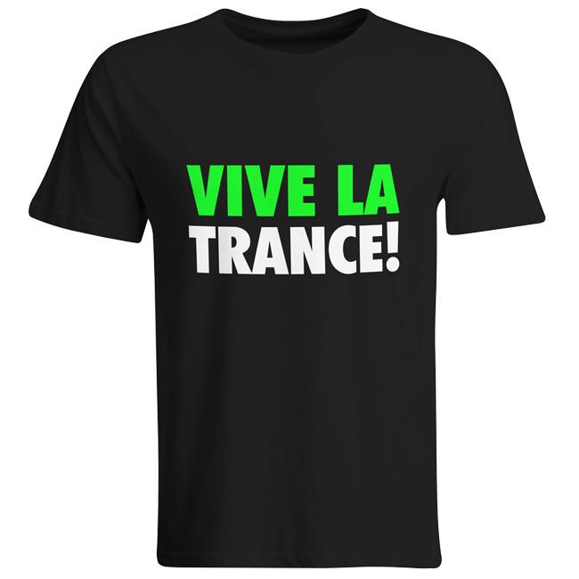 Vive La Trance! T-Shirt (Men) 00029