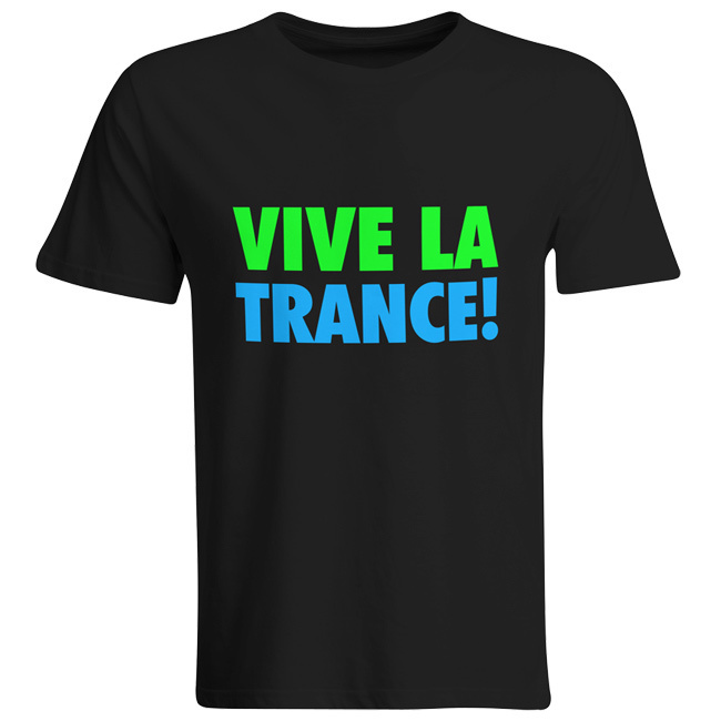 Vive La Trance! (#trancefamily T-Shirt Men)