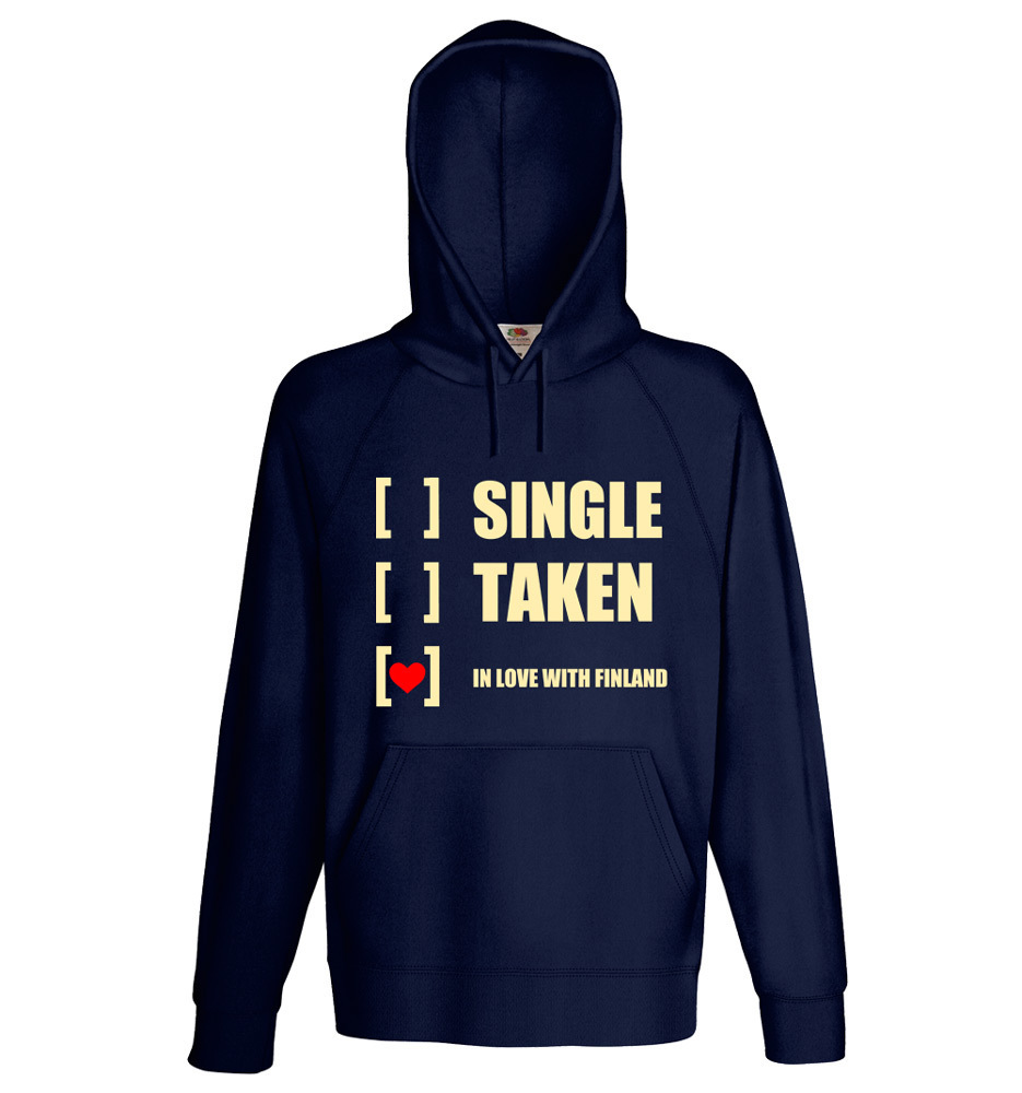 """""""Single, taken, in love with Finland"""" Hoodie (Unisex) M1-FT 00153"""