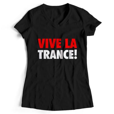 Vive la Trance! (#trancefamily T-Shirt Women)