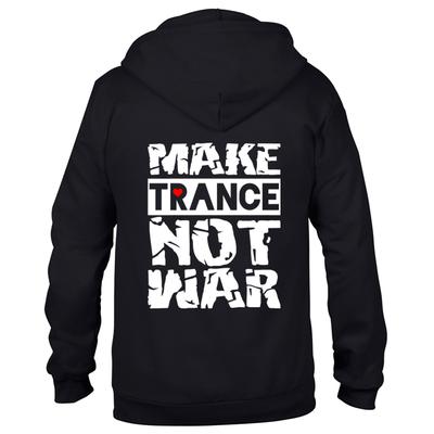Make Trance not war (#trancefamily Unisex Sweatjacket)