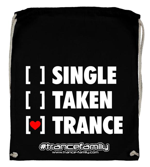 Single, Taken, Trance (#trancefamily Backpack)