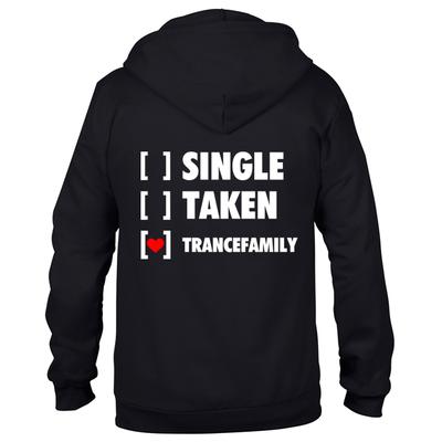 Single, Taken, Trancefamily (#trancefamily Unisex Sweatjacket)