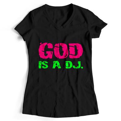 God is a DJ T-Shirt (Women)