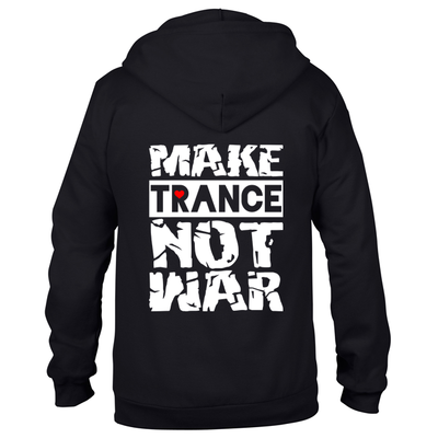 Make Trance not war (Unisex Sweatjacket)