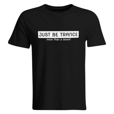 Just be Trance - More than a sound T-Shirt (Men)