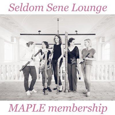 Seldom Sene Lounge MAPLE membership