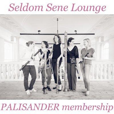 Seldom Sene Lounge PALISANDER membership