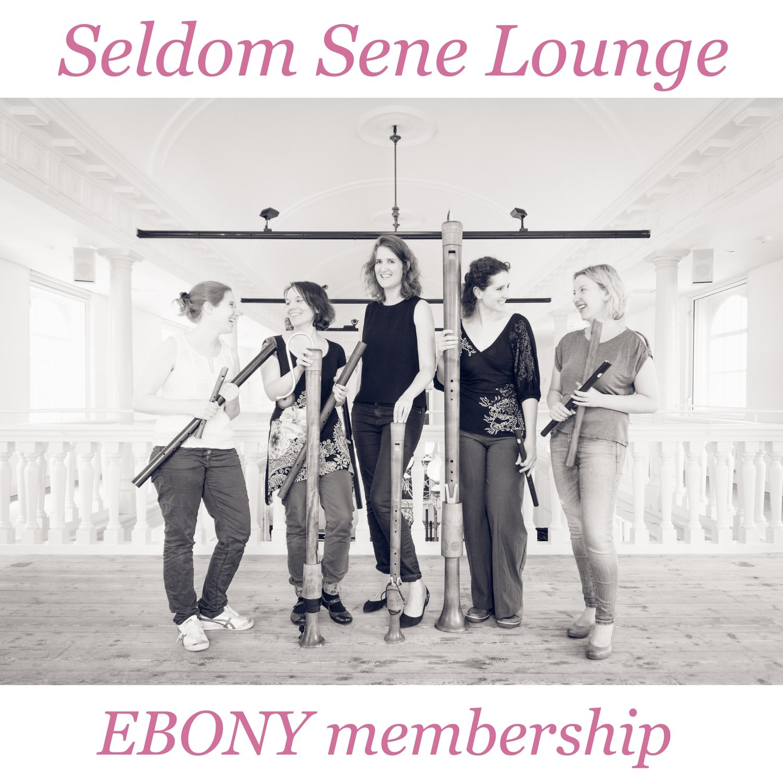 Seldom Sene Lounge EBONY membership