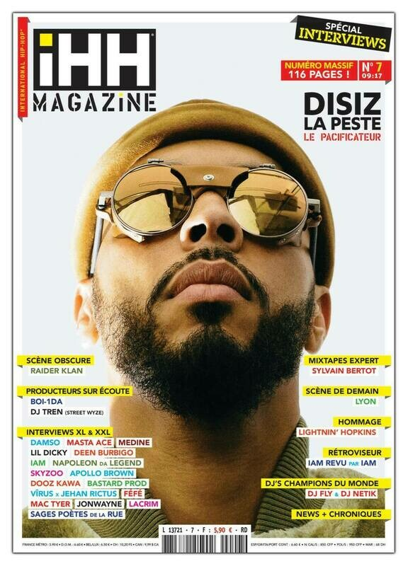 iHH™ MAGAZiNE  n° 7 (issue #7) >> 116 pages ! DISIZ LA PESTE