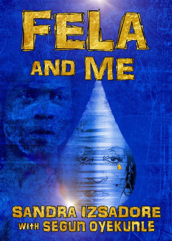 Fela and Me