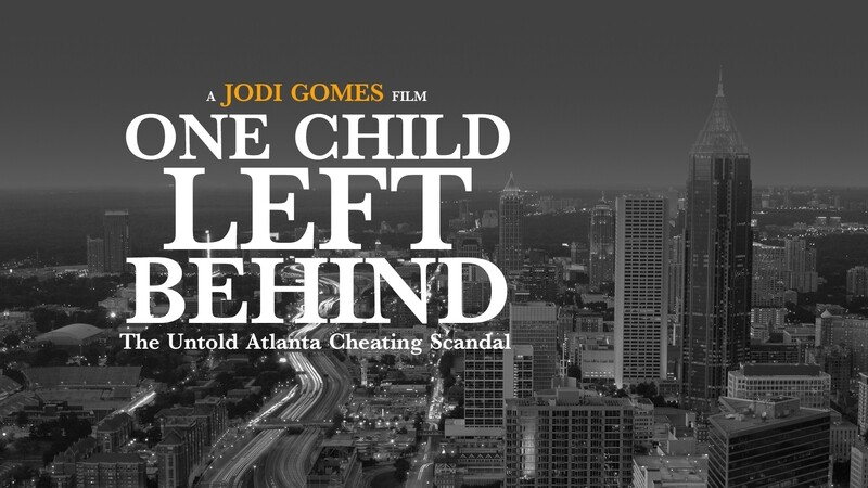 One Child Left Behind: The Untold Atlanta Cheating Scandal