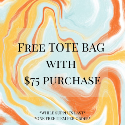 FREE TOTE BAG WITH $75 PURCHASE