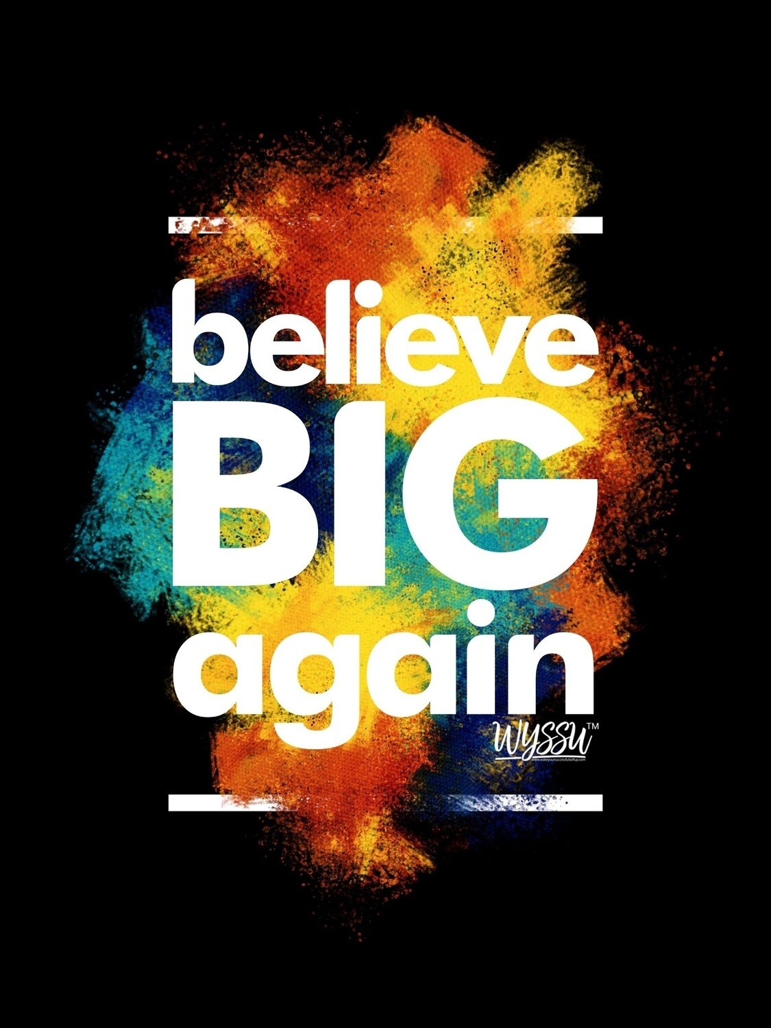 BELIEVE BIG AGAIN WEEKEND 2020 (VISUAL NOTES ONLY)