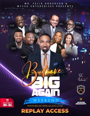 BELIEVE BIG AGAIN WEEKEND 2020 (REPLAY ACCESS)
