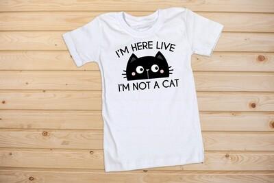 I'm Not A Cat