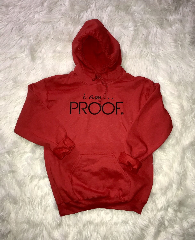 "Red ""i am Proof"" Kangaroo Pocket Hoodie"