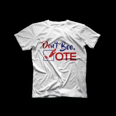 Don't Boo. VOTE T-shirt (white)
