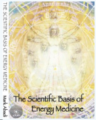 The Scientific Basis of Energy Medicine DVD