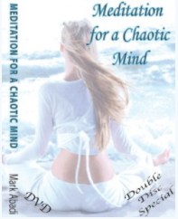 Meditation for the Chaotic Mind DVD & AUDIO