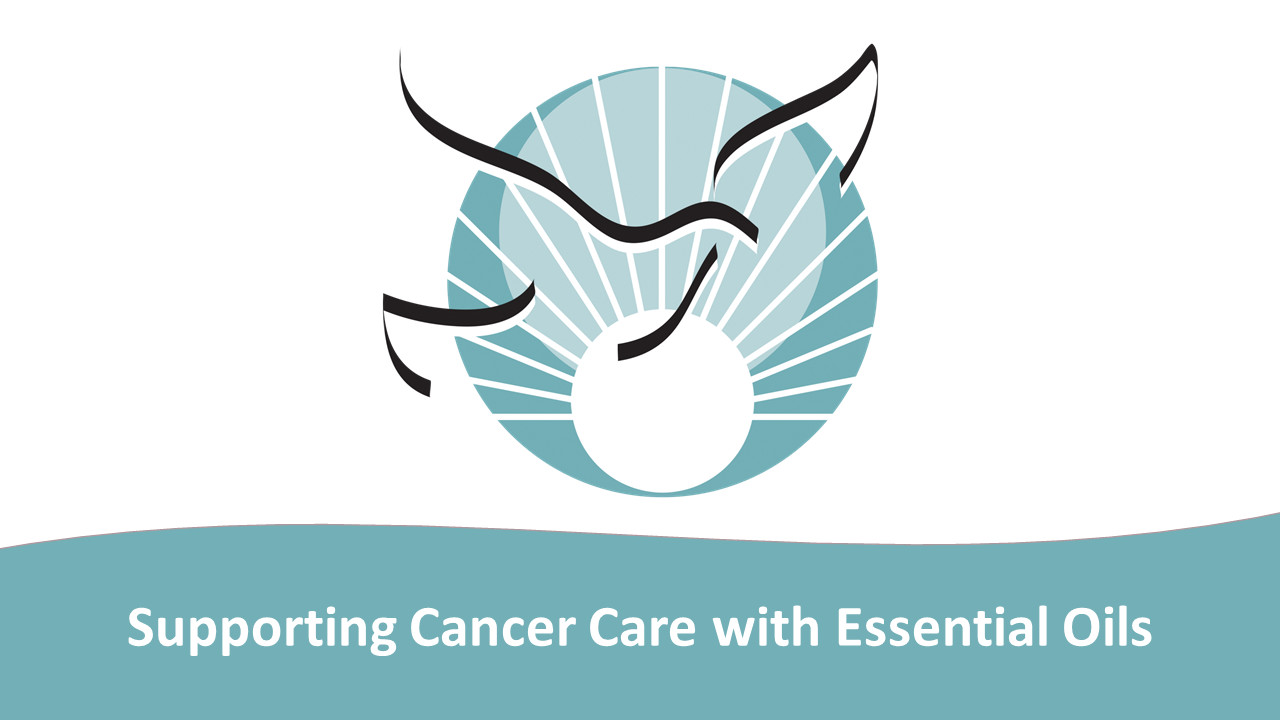 Supporting Cancer Care with Essential Oils
