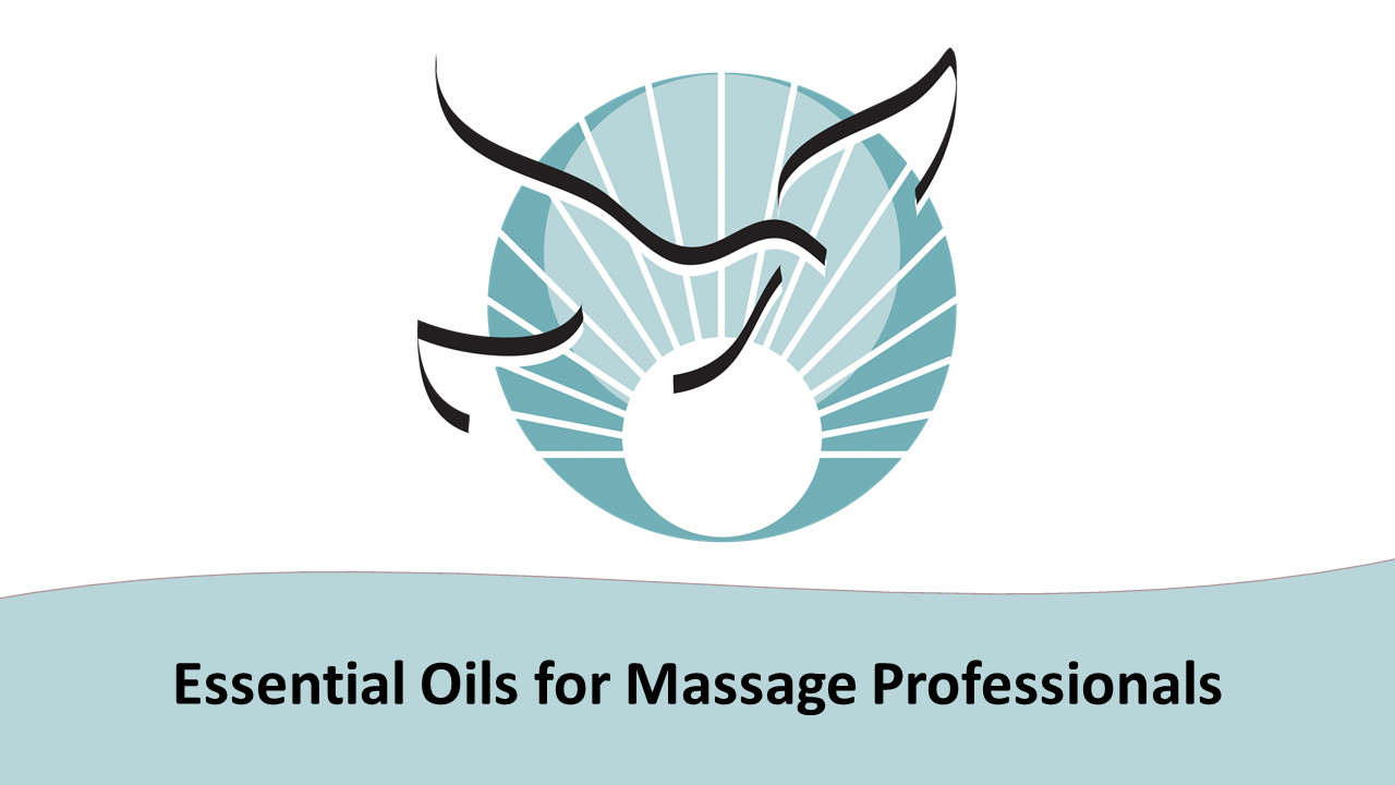 Essential Oils for Massage Professionals