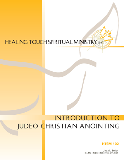HTSM 102 - Intro To Judeo-Christian Anointing - Knoxville, TN - February 21, 2021