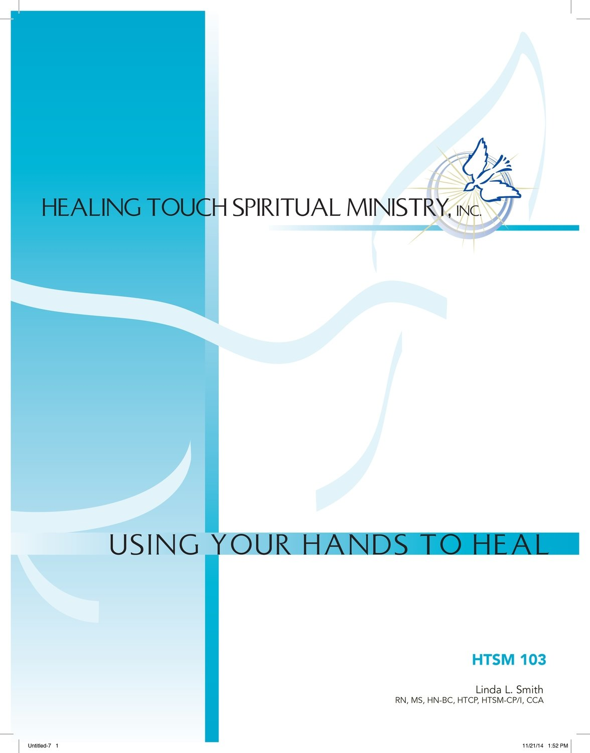 HTSM 103: Using Your Hands To Heal - Knoxville, TN - December 12-13, 2020 ZOOM ONLY