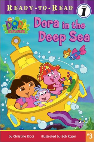 Ready-To-Read level 1: Dora In The Deep Sea