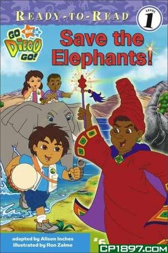 Ready-To-Read level 1: Go Diego Go - Save The Elephants