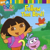 Dora The Explorer: Follow That Bird