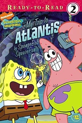 Ready-To-Read level 2: My Trip To Atlantis