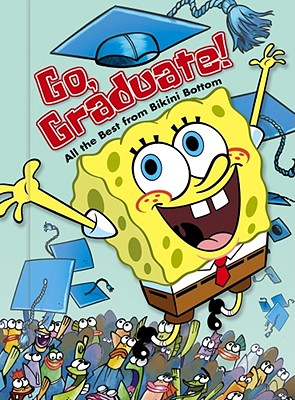 Go,Graduate! All The Best From Bikini Bottom