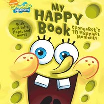 My Happy Book: Spongebob's 10 happiest moments