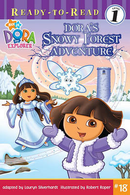 Ready-To-Read level 1: Dora's Snowy Forest Adventure