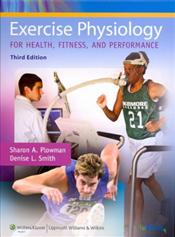 Exercise Physiology For Health, Fitness, and Performance Third Edition