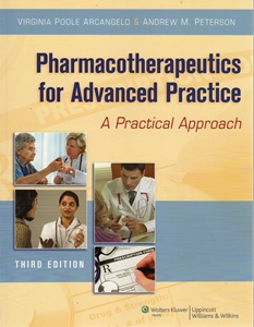 Pharmacotherapeutics for Advanced Practice: A Practical Approach Third Edition